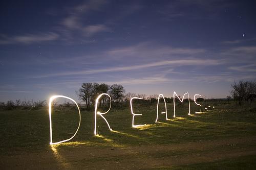 Dream Big or Go Home