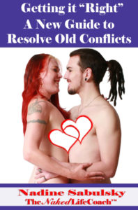 """Getting It Right"""": A New Guide to Resolving Old Conflict 92 pages"""
