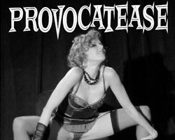 Provocatease: Burlesque Troupe
