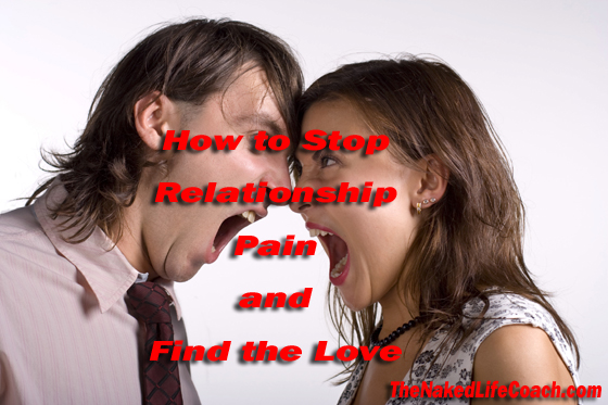 How to stop relationship pain and find the love