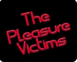 The Pleasure Victims: Live Music