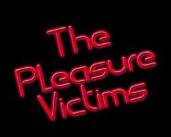 The Pleasure Victims: Live Music